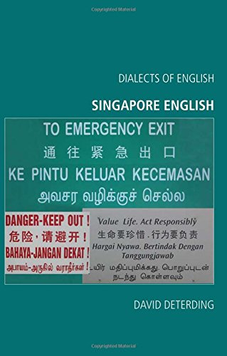 Singapore English (Dialects of English EUP)