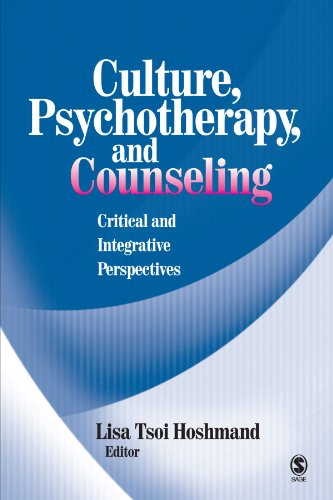 Culture, Psychotherapy, and Counseling: Critical and Integrative Perspectives