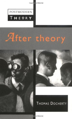After Theory (Postmodern Theory EUP)
