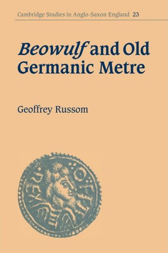 Beowulf And Old Germanic Metre (Cambridge Studies In Anglo-Saxon England)