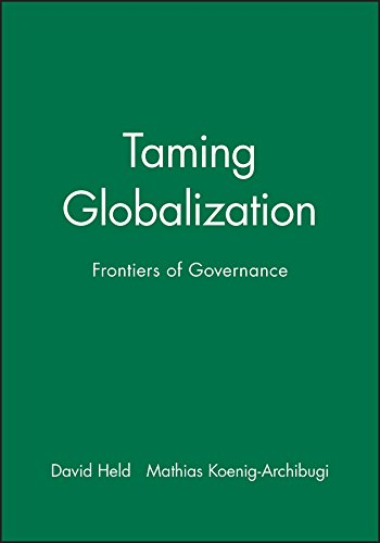 Taming Globalization: Frontiers of Governance