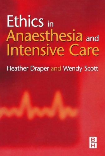 Ethics in Anaesthesia and Intensive Care, 2e