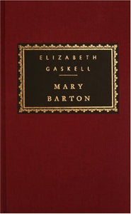 Mary Barton (Everyman's Library)