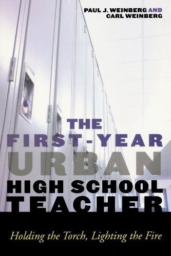 The First-Year Urban High School Teacher: Holding the Torch, Lighting the Fire