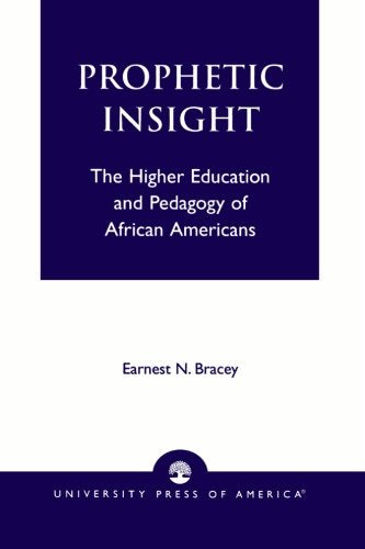 Prophetic Insight: The Higher Education of African Americans