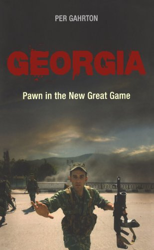 Georgia: Pawn in the New Great Game