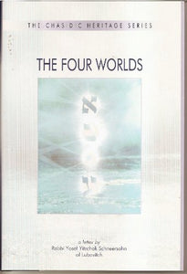 The Four Worlds: A Guide to the Kabbalistic Landscape of Creation (Chasidic Heritage) (The Chasidic Heritage Series) (English and Hebrew Edition)