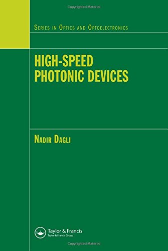 High-Speed Photonic Devices (Series in Optics and Optoelectronics)