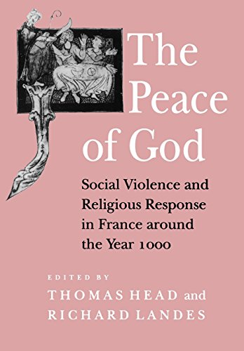 The Peace of God: Social Violence and Religious Response in France around the Year 1000