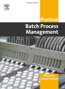 Practical Batch Process Management