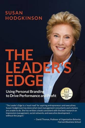 The Leader's Edge: Using Personal Branding to Drive Performance and Profit