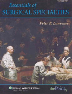 'Essentials of General Surgery, 4th Edition and Essentials of Surgical Specialties, 3rd edition Set