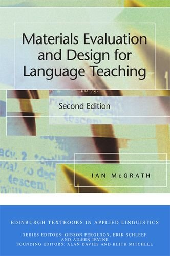 Materials Evaluation and Design for Language Teaching (Edinburgh Textbooks in Applied Linguistics)