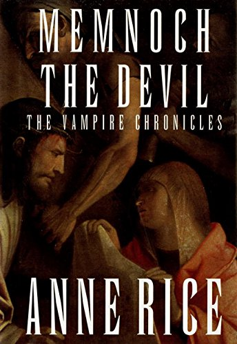 Memnoch The Devil (Vampire Chronicles, Book 5)