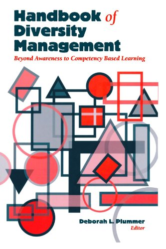 Handbook of Diversity Management: Beyond Awareness to Competency Based Learning