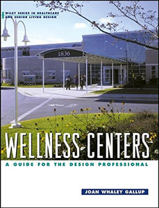 Wellness Centers: A Guide For The Design Professional
