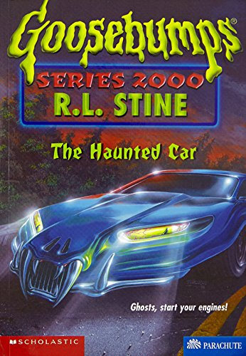 The Haunted Car (Goosebumps Series 2000, No. 21)