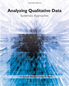 Analyzing Qualitative Data: Systematic Approaches