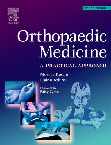 Orthopaedic Medicine: a practical approach, 2e