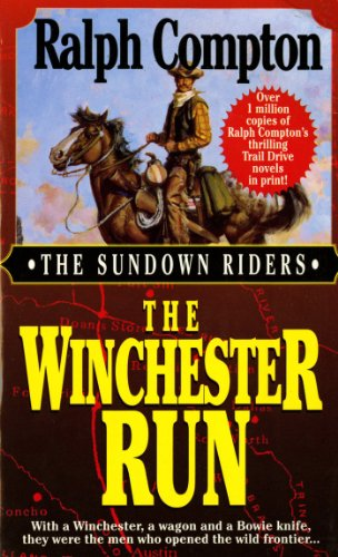 The Winchester Run (Sundown Riders, No.3)