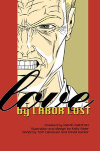 Love By Labor Lost