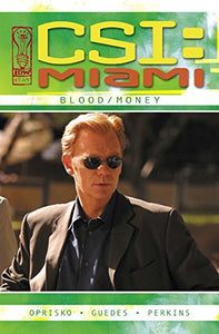 CSI Miami: Blood/Money