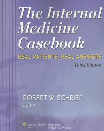 The Internal Medicine Casebook: Real Patients, Real Answers