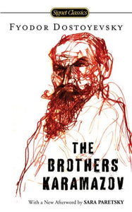 The Brothers Karamazov (Signet Classics)
