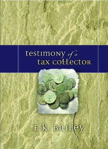 Testimony of a Tax Collector