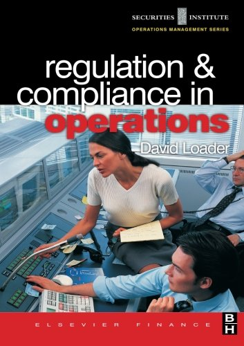 Regulation and Compliance in Operations (Securities Institute Operations Management)