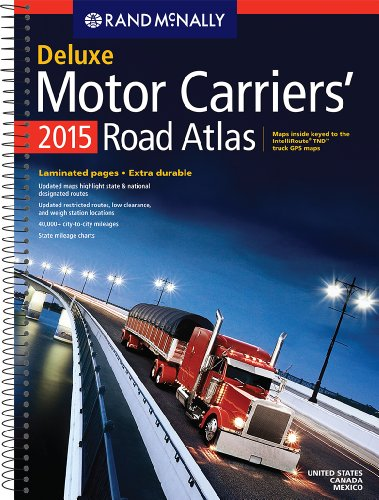 Rand McNally 2015 Deluxe Motor Carriers' Road Atlas (Laminated) (Rand McNally Road Atlas)