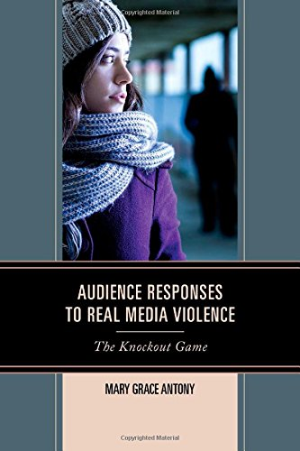 Audience Responses to Real Media Violence: The Knockout Game