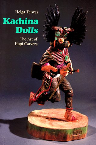 Kachina Dolls: The Art of Hopi Carvers