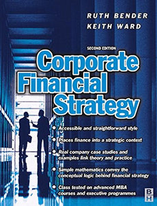 Corporate Financial Strategy, Second Edition