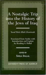 A Nostalgic Trip into the History of the Jews of Iraq