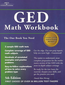 GED Math Workbook, 5/e (Arco Master the GED Mathematics)