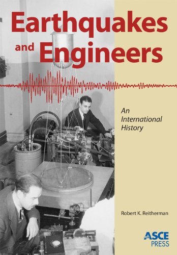 Earthquakes and Engineers: An International History