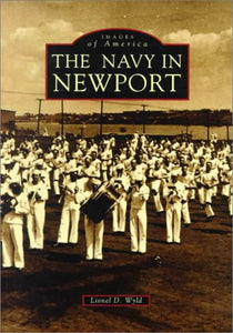 Newport, the Navy in (Reissued) (Images of America (Arcadia Publishing))