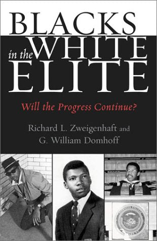 Blacks in the White Elite: Will the Progress Continue?