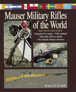 Mauser Military Rifles of the World (Mauser Military Rifles of the World, 2nd ed)