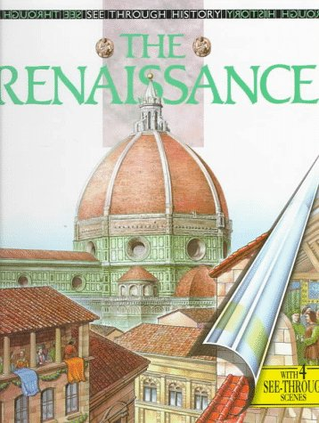 The Renaissance (See Through History)