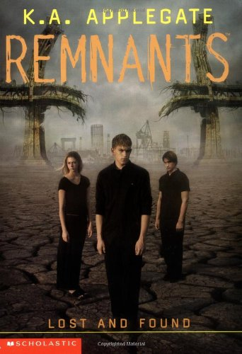 Lost and Found (Remnants, Book 10)