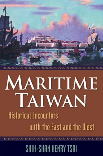 Maritime Taiwan: Historical Encounters with the East and the West
