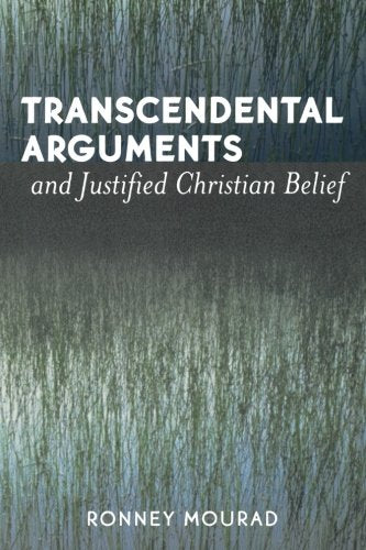 Transcendental Arguments and Justified Christian Belief