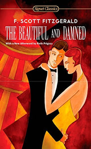 The Beautiful and Damned (Signet Classics)