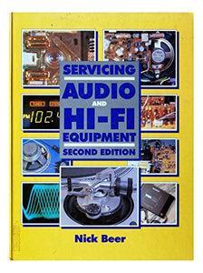 Servicing Audio and Hi-Fi Equipment, Second Edition