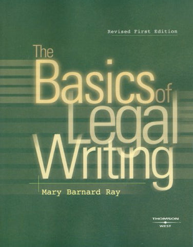 The Basics Of Legal Writing (Coursebook)