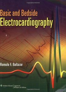 Basic and Bedside Electrocardiography