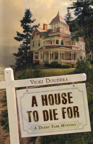 A House to Die For (A Darby Farr Mystery)