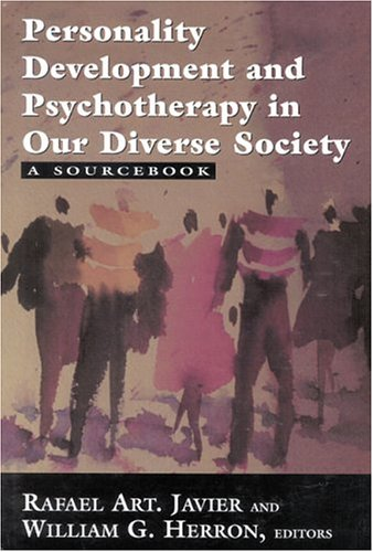 Personality Development and Psychotherapy in Our Diverse Society: A Sourcebook